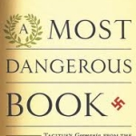 Most Dangerous Book, A