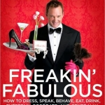 Freakin' Fabulous, by Clinton Kelly.
