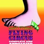 Monty Python's Flying Circus - Complete and Annotated