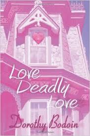 Love, Deadly Love