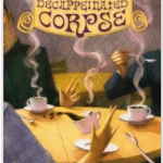 Decaffeinated Corpse