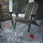 Fall of Our Secrets, The
