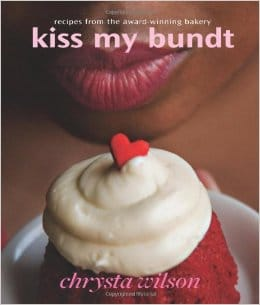Kiss My Bundt Recipes from the Award-Winning Bakery Cover