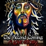 Second Coming: A Love Story