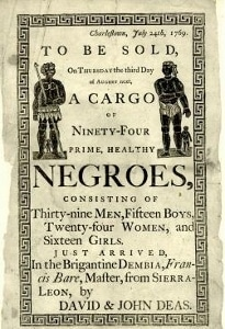 A Charleston, South Carolina slave auction poster from 1769.