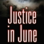 Justice in June (Mary Magruder Katz #2)