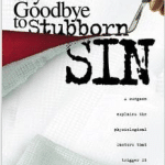 Say Goodbye To Stubborn Sin