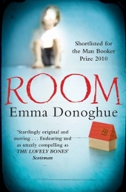 The Room movie is based on Emma Donoghue's novel.