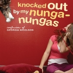 Knocked Out by My Nunga-Nungas: Further, Further Confessions of Georgia Nicolson