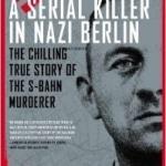 Serial Killer in Nazi Berlin, A