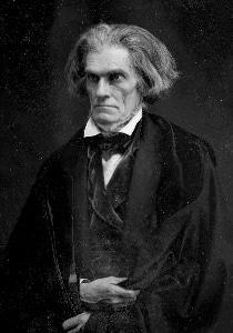 Fire eater John C. Calhoun.