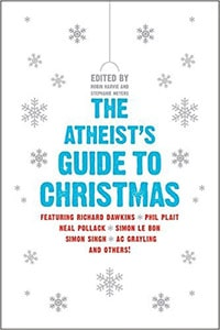 An Atheist's Guide to Christmas