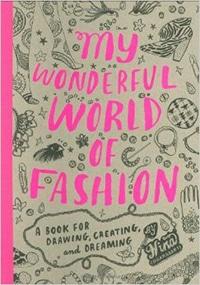 My Wonderful World of Fashion Coloring Book