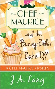 chef maurice and the bunny boiler bake off