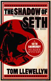 Shadow of Seth (Seth Anomundy Book 1)