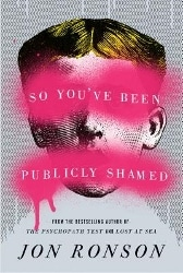 So You've Been Publicly Shamed cover (168x250)
