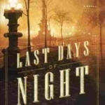 The Last Days of Night book cover