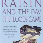 Agatha Raisin and the Day the Floods Came Book cover