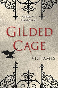 Gilded Cage by Vic James