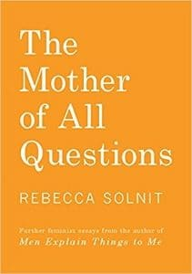 Mother of All Questions book cover