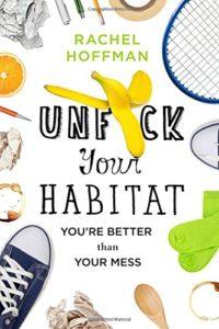 Unfuck Your Habitat book cover