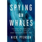 Spying on Whales cover