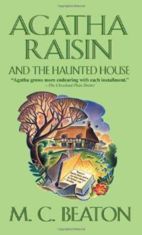 Agatha Raisin and the Haunted House book cover