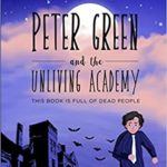 peter green and the unliving academy cover