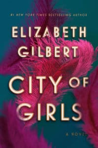 City of Girls by Elizabeth Gilbert book cover