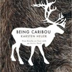 Being Caribou book cover