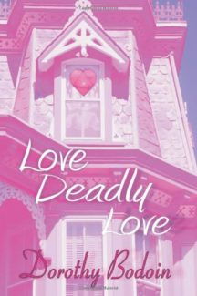Love, Deadly Love book cover