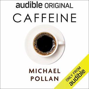Caffeine: HowCaffeineCreated the Modern World