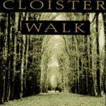 Cloister Walk