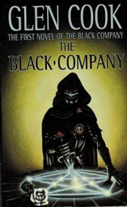 The Black Company (Chronicles of The Black Company #1)