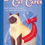 Chocoate Cat Caper, The
