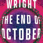 End of October, The