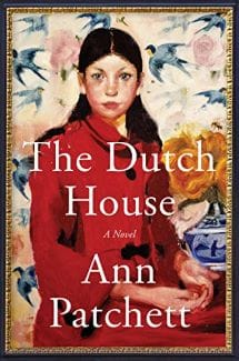 The Dutch House by Ann Patchett recommended by Christina Clancy