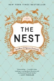 The Nest by Cynthia D'Aprix Sweeney recommended by Christina Clancy