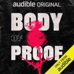Body of Proof (Podcast Review)