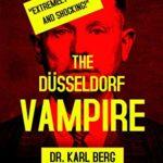 Dusseldorf Vampire, The
