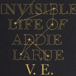 Invisible Life of Addie LaRue, The
